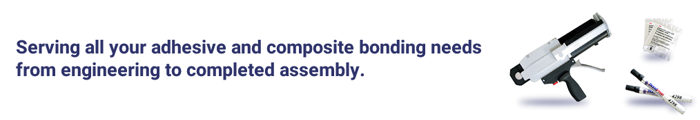 Serving all your adhesive and composite bonding needs from engineering to completed assembly.